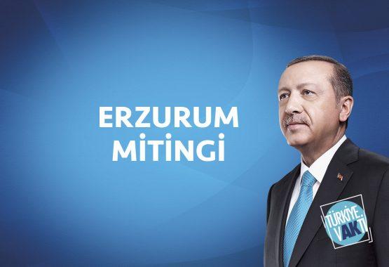 26 Mayıs 2018  Erzurum Miting Görüntüleri